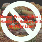 Mommy Problems: How to Handle the Holidays with My Picky Eater