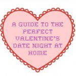 Valentine's Date Night In
