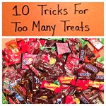 10 Tricks For Too Many Treats