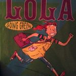 Book Review:  Last-But-Not-Least Lola, Going Green