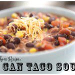 Lazy Mom Meal: 8-Can Taco Soup