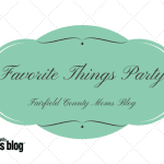Fairfield County Moms Blog :: Favorite Things Party