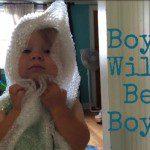 Boys Will Be Boys?!