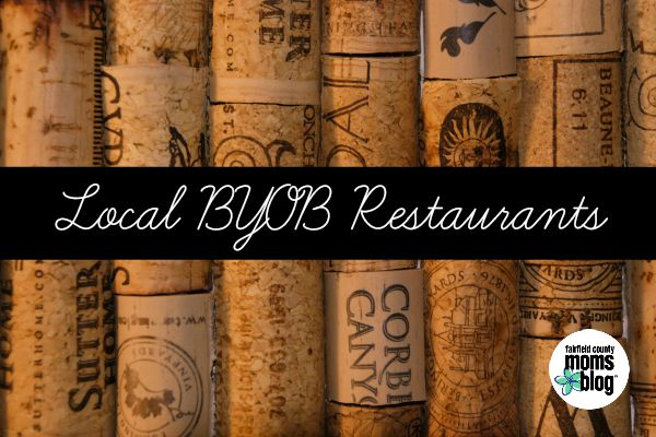 Fairfield County Moms Blog | Local BYOB Restaurants