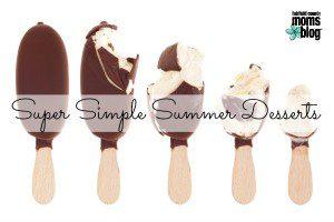 Super Simple Summer Desserts | Fairfield County Moms Blog
