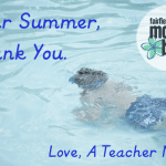 Dear Summer, Thank you. Love, A Teacher Mom.