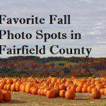 Favorite Fall Photo Spots in Fairfield County