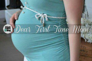 Dear First Time Moms | Fairfield County moms Blog