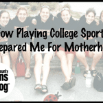 How Playing College Sports Prepared Me for Motherhood