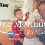 One Morning with Maria {A Photo Essay Series}