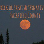 Trick or Treat Alternatives in Fairfield County