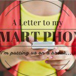 A Letter to My Smart Phone