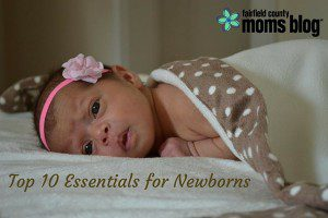 Top 10 Essentials for Newborns