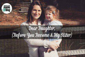 Fairfield County Moms Blog / Dear Daughter