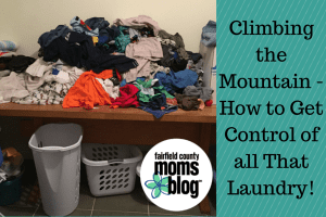 Climbing the Mountain - How to Get Control of all That Laundry!