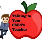 Effectively Communicate With Your Child's Teacher:  A Mom's Guide