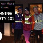 What You Need to Know: Running Safety 101