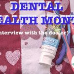Dental Health Month {an interview with the Dr.}