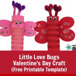 You Little Love Bug: Valentine's Day Craft