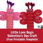 You Little Love Bug: Valentine's Day Craft