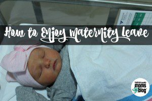 Fairfield County Moms Blog | How to Enjoy Maternity Leave
