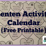 Lenten Activity Calendar for Families {Free Printable!}