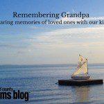 Remembering Grandpa {sharing memories}