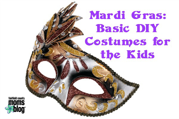 sc 1 st  Fairfield County Moms Blog - City Moms Blog Network & Party Time: Basic DIY Mardi Gras Costumes For the Kids