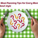 Healthy Meal Planning Tips for Every Mom