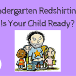 Kindergarten Redshirting – Is Your Child Ready?