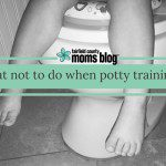 What not to do when potty training…