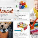 """3 Ways To Use A """"Pinterest Registry"""""""