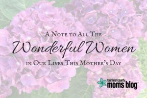 A Note to all the in Our Lives This Mother's Day