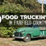 Food Truckin' It in Fairfield County
