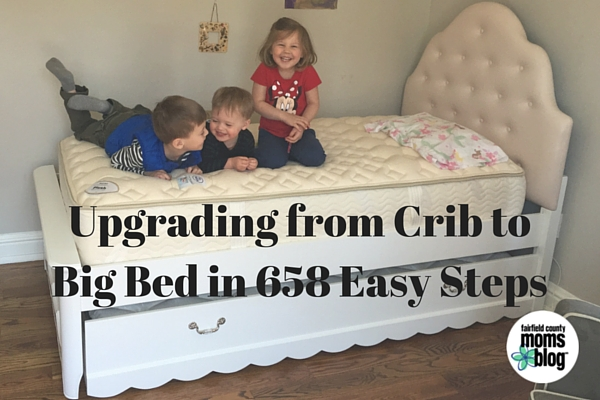 The 658 Steps of Upgrading from Crib to Big Bed
