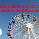 2016 Fairfield County's Summer Fairs and Festivals