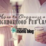 How to Organize a Neighborhood Pub Crawl