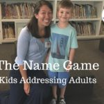 The Name Game: Kids Addressing Adults