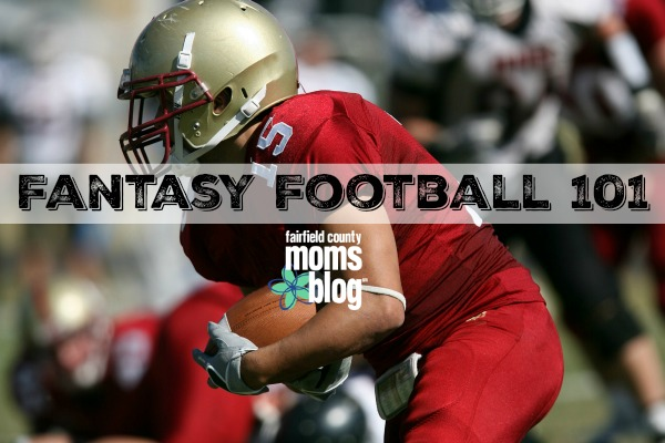 Fairfield County Moms Blog  Fantasy Football 101