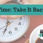 Time: Take It Back
