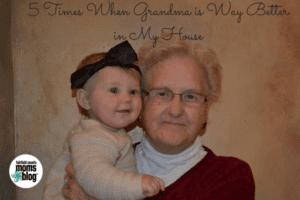 Grandma is Better