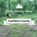 Family Friendly Hikes in Fairfield County