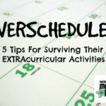 OVERSCHEDULED? 5 Tips For Surviving Extracurricular Activities