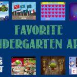 Our Favorite {KINDERGARTEN} Apps!