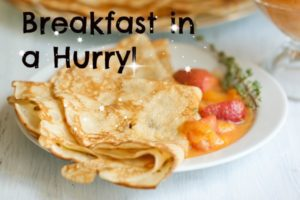 breakfast in a hurry