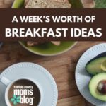 A Week's Worth of Breakfast Ideas