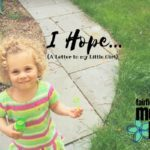 I Hope… (A Letter to my Little Girl)