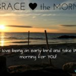 Embrace The Morning