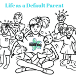 Making Peace with Being the Default Parent