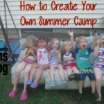 How to Create Your Own Summer Camp